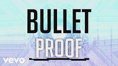 Bulletproof | Citizen Way - YouTube
