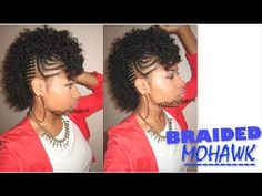 Braided Mohawk Tutorial [Video] - http://community.blackhairinformation.com/video-gallery/natural-hair-videos/braided-mohawk-tutorial/