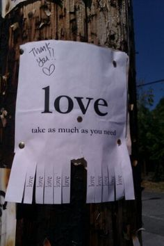 Love, Take as much as you need