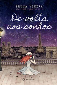 De Volta aos Sonhos por Bruna Vieira https://www.amazon.com.br/dp/8582351852/ref=cm_sw_r_pi_dp_6gbdxb64TW8C1