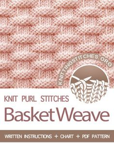 KNIT and PURL Stitches -- the Basketweave stitch. Knitted Washcloth Patterns, Baby Boy Knitting Patterns, Beginner Knitting Patterns, Dishcloth Knitting Patterns, Baby Cardigan Knitting Pattern, Knit Basket, Basket Weaving, Knit Purl Stitches, How To Purl Knit