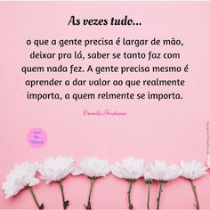 Viver por Palavavras: As vezes tudo... Portuguese Quotes, Love Diary, Thankful Quotes, Inner Peace, Inspirational Quotes, Sayings, Web Design, Quotes Motivation, Romantic Quotes