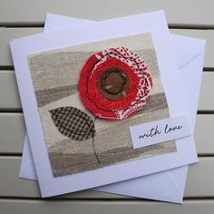 Red Flower Blank Card - Handmade Original Fabric Embroidered Card - This original textile collage card showing a single red poppy is truly handmade with love. It is su - Fabric Cards, Fabric Postcards, Paper Cards, Birthday Cards For Her, Handmade Birthday Cards, Card Birthday, Embroidery Cards, Free Motion Embroidery, Sunflower Cards