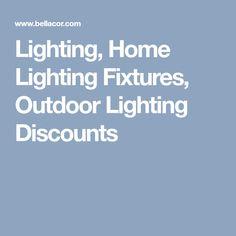 Lighting, Home Lighting Fixtures, Outdoor Lighting Discounts