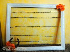 The Idaho Rancher's Wife: DIY Frame & Barbed Wire Inspiration Station: Repurposed Ranch Stuff