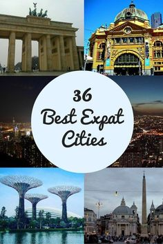 The Best Expat Cities - Migrating Miss