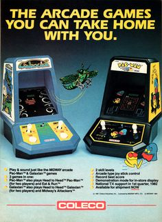 I had Pacman and Mrs. Pacman.
