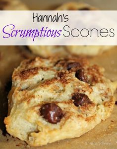 Hannah's Easy & Scrumptious Scones with chocolate chips - kid friendly breakfast recipe