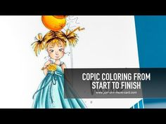 Copic Coloring From Start to Finish: Birthday Girl - YouTube