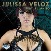 Predator - The Latin Mixes, Julissa Veloz