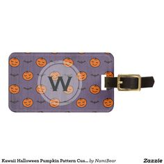 Kawaii Halloween Pumpkin Pattern Luggage Tag by NamiBear on Zazzle.com. This is a pattern of a smiling carved pumpkin with bats. The color of orange, purple, and black  adds to the feeling of fall and Halloween. The background has a texture that gives a bit of a grunge look. Your initial can be printed on this design.