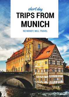 Short day trips starting from Munich. Perfect for planning out where to go on weekends!