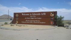 Edwards Air Force Base My Dad was stationed here, even as a child, I have great memories
