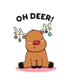 """Oh Deer Christmas Animal Pun"" by punnybone Funny Food Puns, Punny Puns, Cute Jokes, Cute Puns, Christmas Deer, Christmas Animals, Christmas Cookies, Xmas, Christmas Cartoons"