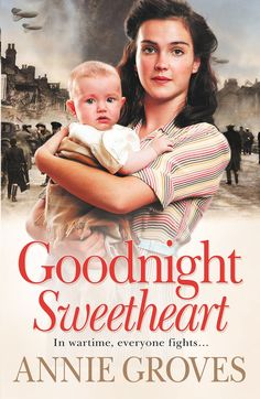 Goodnight Sweetheart - Kindle edition by Annie Groves. Literature & Fiction Kindle eBooks @ Amazon.com.