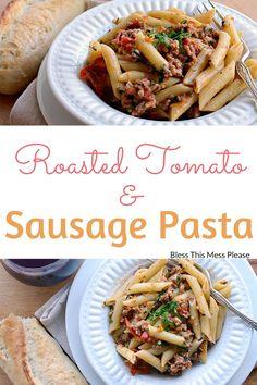 30 Minute Simple Tomato and Sausage Pasta