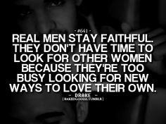 real men stay faithful.