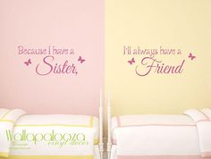 Because I have a sister I will always have a friend wall