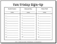 Fun Friday Sign Up Form - Fun Friday is a great way to motivate students to complete assignments. Three teachers work together to provide a study hall, an inside play area, and supervised play outside. Set aside 30 minutes on Friday and have kids sign up on this form. Works like a charm!