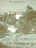 """""""Making a Garden on a Greek Hillside"""": An enchanting book for anyone who loves Greece and its plants."""