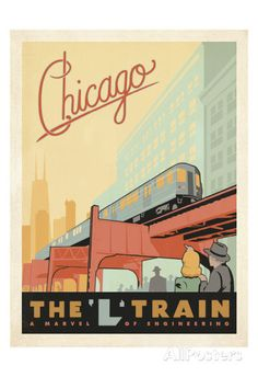 Chicago: The 'L' Train Posters by Anderson Design Group at AllPosters.com