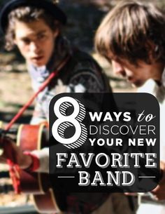 Ready to discover some great new music? Here are some fantastic ways to find your new favorite band.