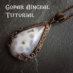 Dragon Gate Pendant Tutorial. This tutorial will teach you how wire wrap a teardrop or fan shaped cabochon, the bail and the twining and