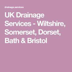 UK Drainage Services - Wiltshire, Somerset, Dorset, Bath & Bristol