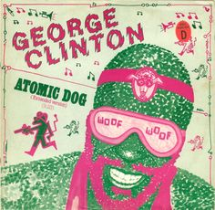 George Clinton - Atomic Dog