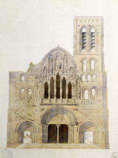 Facade of Église Sainte Madeleine, Vézelay before restoration, Eugène Viollet-le-Duc © Photo RMN-Grand Palais – G. Blot