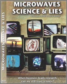 "ARTICLE AND VIDEO LINK: ""Microwaves, Science and Lies"" Documentary Reveals a Product Defense Strategy http://smartgridawareness.org/2014/08/30/microwaves-science-and-lies-documentary-reveals-a-product-defense-strategy/"