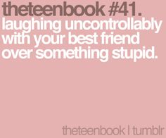 laughing uncontrollable with your best friend over something stupid Teen Quotes, Book Quotes, Your Best Friend, Best Friends, You Drive Me Crazy, Books For Teens, Great Tv Shows, Special Quotes, Teenager Posts