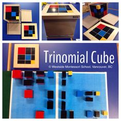 Montessori Trinomial Cube. From: @Amy Baker Montessori School (WMS) The three-dimensional puzzle made up of 27 wooden blocks which is the physical representation of the trinomial formula: (a+b+c) cubed. This activity indirectly prepares the child to learn Algebra later on. This is part of the Montessori Sensorial materials. The children often see this simply as a puzzle cube.