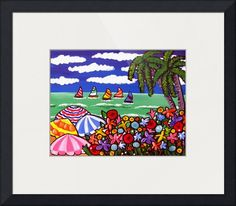 """Whimsical Beach Scene With Umbrellas"" by Renie Britenbucher, NE Ohio // Sailboats drift by in the distance. A colorful beach with lots of umbrellas, tropical flowers and palm trees under a deep blue sky. // Imagekind.com -- Buy stunning fine art prints, framed prints and canvas prints directly from independent working artists and photographers."