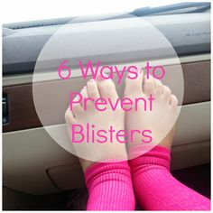 Fairytales and Fitness: 6 Ways to Prevent Blister