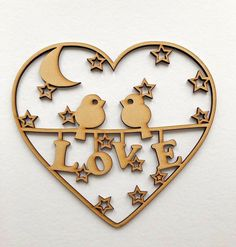 Love Birds craft sign/shape embellishment Love wording, Valentines gift ideas
