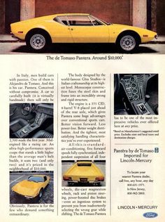 "An original 1973 advertisement for Ford's de Tomaso Pantera. Featuring this sleek yellow car, an Italian. import. Designed by the Ghia team. ""The de Tomaso Pantera. Around $10,000"" -A vintage 1973 de"