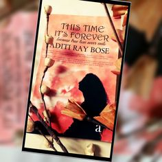This Time It's Forever- Aditi Bose #contemporary, #romance, #genre, #books, #love