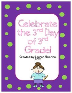 Celebrating the Third Day of 3rd Grade- $3.33 TPT