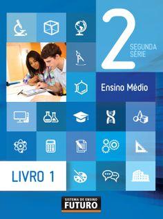 SEF - Ensino Médio Segunda Série Sistema de Ensino Futuro/Rio de Janeiro