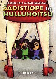 lataa / download SADISTIOPE JA HULLUHOITSU epub mobi fb2 pdf – E-kirjasto
