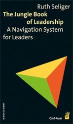 Der 2008 erschienene Klassiker der Management-Literatur ist mittlerweile in der 5. Auflage verfügbar. Anfang Dezember erscheint es unter dem Titel The Jungle Book of Leadership – A Navigation System for Leaders auf Englisch.