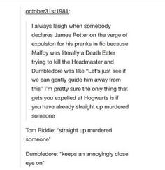 Actually Hagrid/Aragog was accused of murdering someone and Hagrid was expelled but yeah I can see this happen