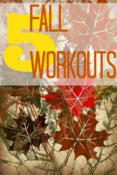 Inspired by the cooler temps to get moving? We've got five great fall workouts for you!