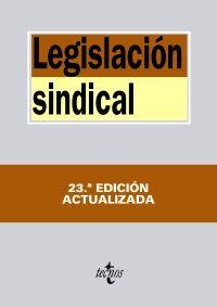 Legislación sindical / edición preparada por Alfredo Montoya Melgar y Raquel Aguilera Izquierdo: http://kmelot.biblioteca.udc.es/record=b1541697~S1*gag