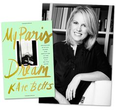 Kate Betts' new memoir is set in Paris in the late '80s, a magical time in fashion history.