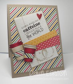 Given Enough Caffeine I Could Rule The World by TreasureOiler - Cards and Paper Crafts at Splitcoaststampers