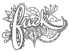 Fuck - Coloring Page by Colorful Language © 2015. Posted with permission, reposting permitted with attribution. https://www.facebook.com/colorfullanguageart