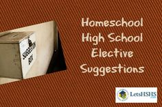 Homeschool High School Electives that will help your teen enjoy those courses!