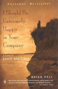 I Should Be Extremely Happy in Your Company, by Brian hall